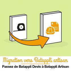 Forfait migration de votre version Batappli Devis vers Batappli Artisan